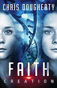 Faith Creation: All Lies Revealed by [Dougherty, Chris]