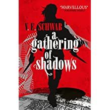 A Gathering of Shadows (A Darker Shade of Magic #2)
