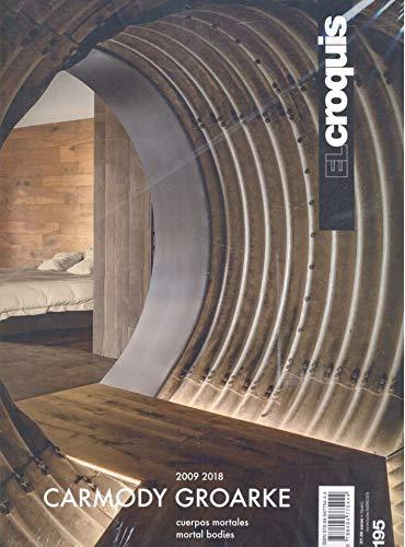 CARMODY & GROARKE 2009 / 2018: Cuerpos Mortales / Mortal Bodies (EL CROQUIS) por Publicación de Arquitectura, Construcción y Diseño,S.L. EL CROQUIS