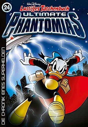 Lustiges Taschenbuch Ultimate Phantomias 24: Die Chronik eines Superhelden