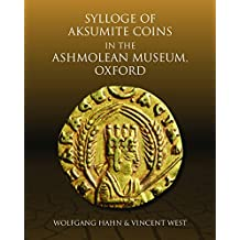 Sylloge of aksumite coins in the Ashmoleum museum, Oxford