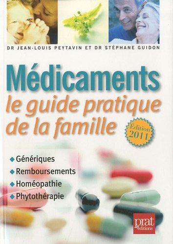 Médicaments : Le Guide Pratique De La Famille