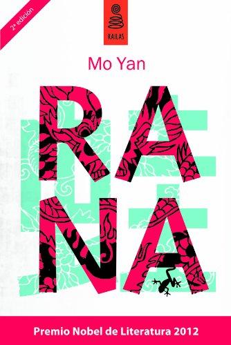 Rana (Ficción nº 100) por Mo Yan