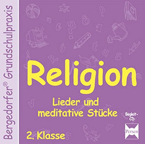 Religion - 2. Klasse - CD (Bergedorfer® Grundschulpraxis)