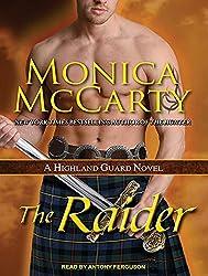The Raider: A Highland Guard Novel by Monica McCarty (2014-02-25)