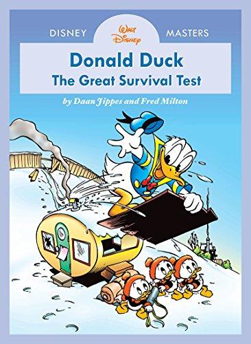 Preisvergleich Produktbild Disney Masters Vol. 4: Daan Jippes and Freddy Milton: Walt Disney's Donald Duck: The Great Survival Test