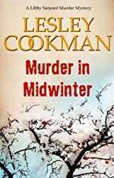 Murder in Midwinter: A Libby Sarjeant Mystery (A Libby Sarjeant Murder Mystery Series) by Lesley Cookman (2012-04-19)
