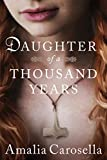 Daughter of a Thousand Years (English Edition)