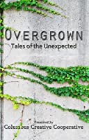 A wonderful collection of creative, entertaining stories, Overgrown: Tales of the Unexpected presents eight short stories, including the work of Josh Browning, Amy S. Dalrymple, Chad Jones, Matt Hance, Ben Orlando, Brad Pauquette, Birney Reed and Kim...