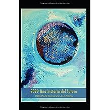 2099: Una historia del futuro.