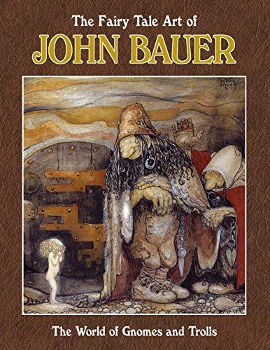 The Fairy Tale Art of John Bauer por John Bauer