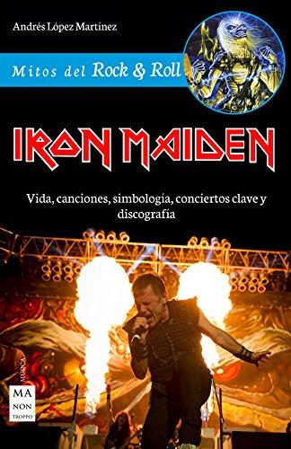 Portada del libro Iron Maiden (Mitos del Rock & Roll)