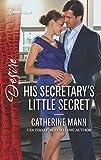 His Secretary's Little Secret (Harlequin Desire)