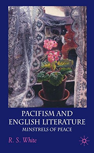 Pacifism and English Literature: Minstrels of Peace