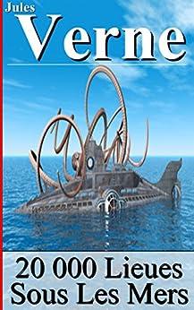 20 000 Lieues Sous Les Mers (annoté) par [Verne, Jules]