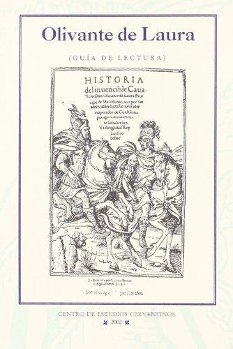 Olivante de Laura de Antonio de torquemada (guias lectura caballeresca, 57) (Coleccion De Cervantes) por Jesus Duce Garcia