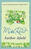 Farther Afield (Fairacre Book 11)