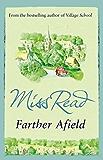 Farther Afield (Fairacre Book 11)