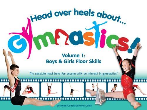 Head Over Heels About Gymnastics: Floor Skills (English Edition)