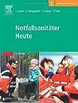 Notfallsanitäter Heute: Mit Zugang zu...