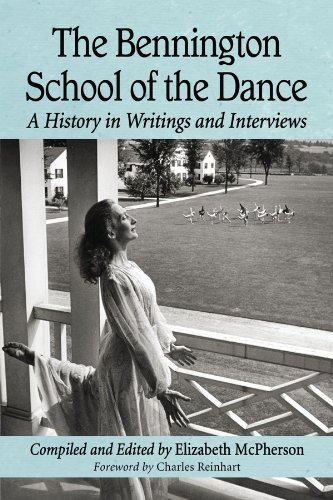The Bennington School of the Dance: A History in Writings and Interviews (English Edition) -