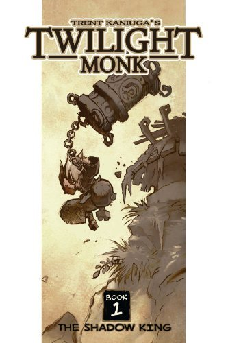 Twilight Monk Book 1 by Trent Kaniuga (2012-04-08)