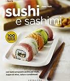 Scarica Libro Sushi e sashimi Con tante proposte anche per maki zuppe di miso salse e condimenti Ediz illustrata (PDF,EPUB,MOBI) Online Italiano Gratis