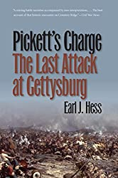 Pickett's Charge--The Last Attack at Gettysburg (Civil War America) by Earl J. Hess (2010-03-01)