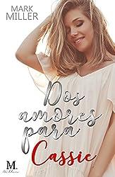 Dos amores para Cassie (Spanish Edition)
