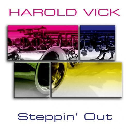 harold-vick-steppin-out