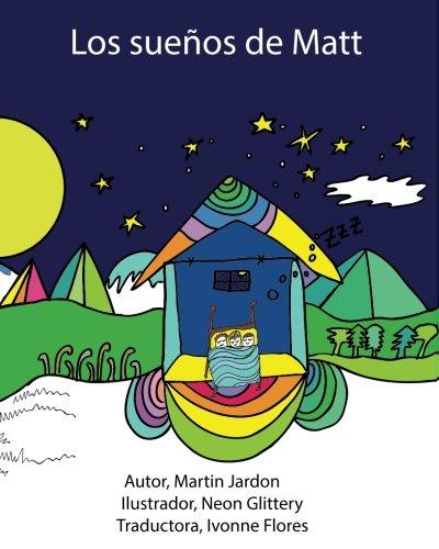 Los suenos de Matt par Martin Jardon