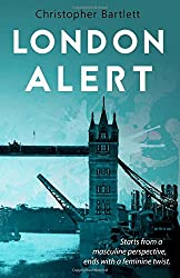 LONDON ALERT by Christopher BARTLETT (2-Apr-2015) Paperback