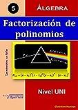 Image de Factorización de polinomios: Álgebra (Las matemáticas son fáciles nº 5)