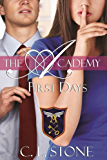 First Days: The Ghost Bird Series: #2 (The Academy Ghost Bird Series) (English Edition)