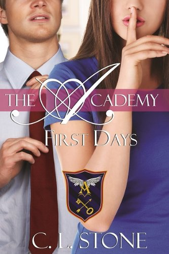 First Days: The Ghost Bird Series: #2 (The Academy Ghost Bird Series)
