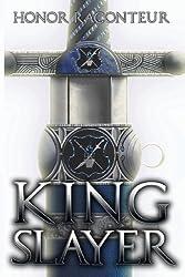 Kingslayer by Honor Raconteur (2013-07-02)