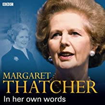 Margaret Thatcher In Her Own Words (In Their Own Words)