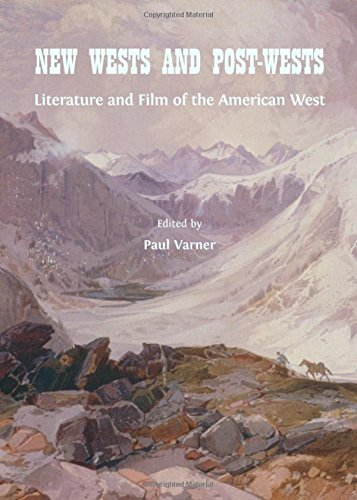 new-wests-and-post-wests-literature-and-film-of-the-american-west