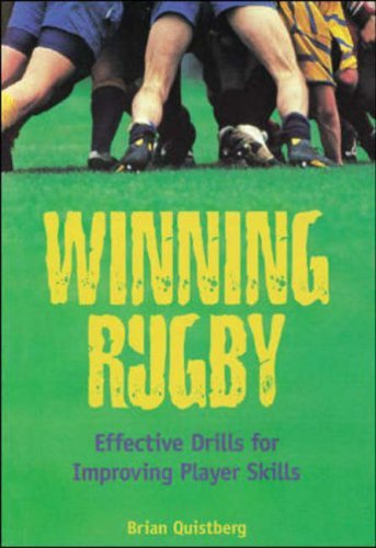 Winning Rugby: Effective Drills for Improving Player Skills by Brian Quistberg (1998-05-02) par Brian Quistberg