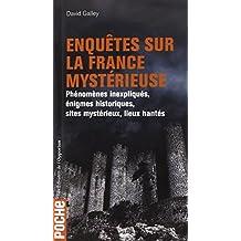 Enquêtes sur la France mystérieuse