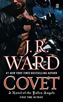 Covet: A Novel of the Fallen Angels (English Edition) von [Ward, J.R.]