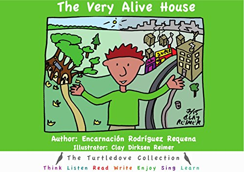 The Very Alive House (The Turtledove Collection) por Encarnación Rodríguez Requena