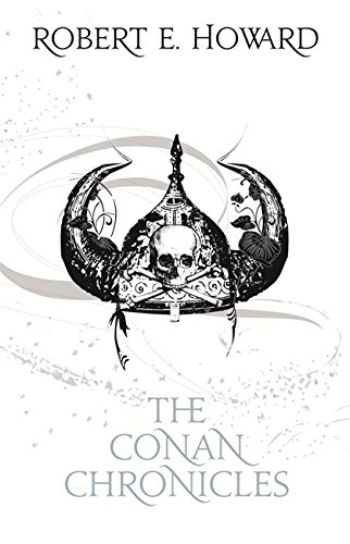 The Conan Chronicles: Volume 1: The People of the Black Circle: People of the Black Circle Vol 1 (FANTASY MASTERWORKS)