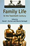 Family Life in the Twentieth Century