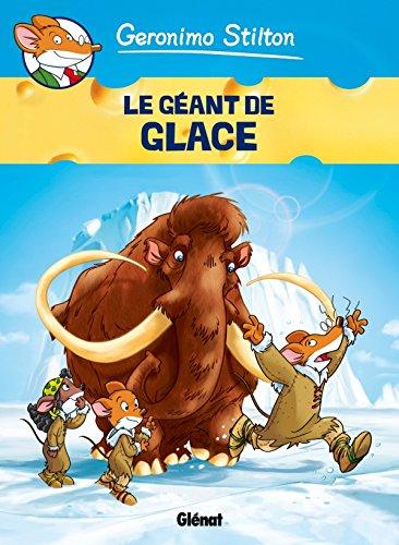 Geronimo Stilton - Tome 05: Le Géant de glace