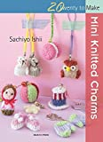 Mini Knitted Charms (Twenty to Make)