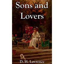 Sons and Lovers: Titan Classics (Illustrated) (English Edition)