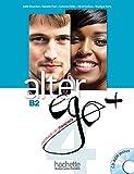 Alter Ego +: Niveau 4 Livre de L'Eleve + CD-ROM (French Edition) by Joelle Bonenfant (2014-12-01)