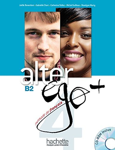 Alter Ego +: Niveau 4 Livre de L'Eleve + CD-ROM (French Edition) by Joelle Bonenfant (2014-12-01)