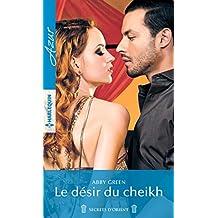Le désir du cheikh (Azur)
